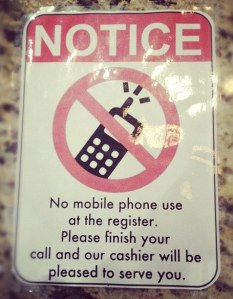 No Mobile Phone use at the register