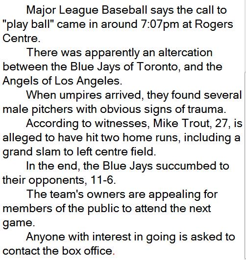 "Example of cop-speak in a sports story. For example, I joke ""the Blue Jays succumbed to their opponents, 11-6"""